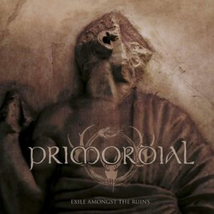 Primordial – Exile Among the Ruins