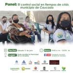 Se está realizando en Caucasia panel sobre control social en Antioquia