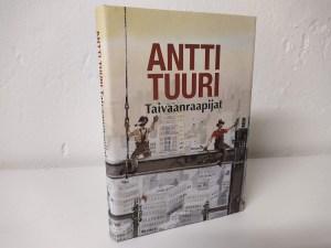 Tuuri, Antti - Taivaanraapijat