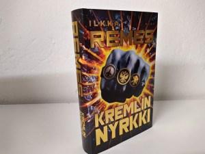 Remes, Ilkka - Kremlin nyrkki