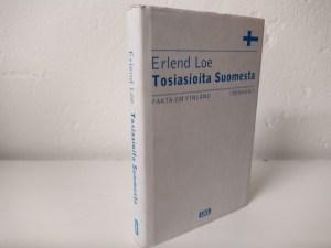 Loe, Erlend - Tosiasioita Suomesta