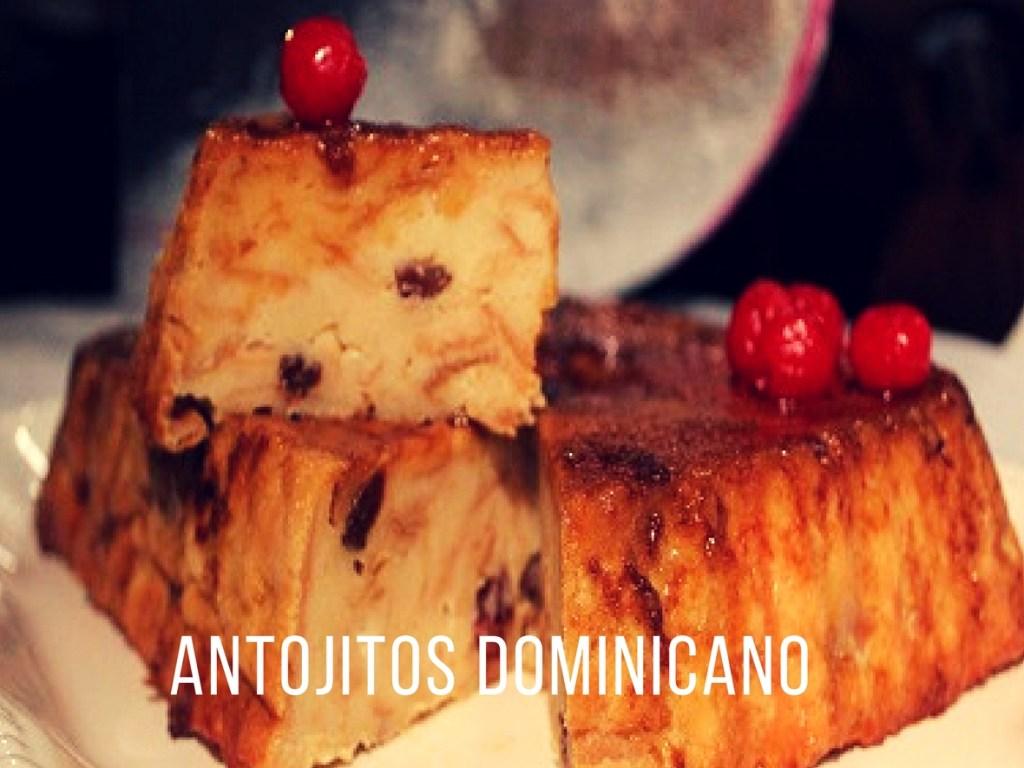antojitos dominicano en newark new jersey comida tipica dominicana postres pudin de pan