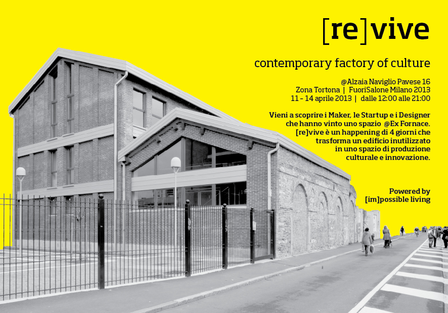[re]vive a contemporary factory of culture – FuoriSalone Milano