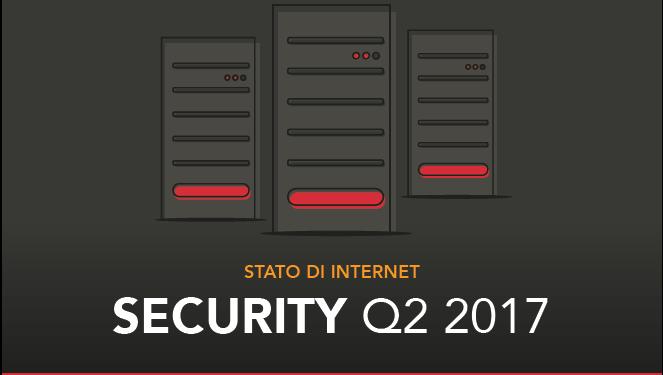Akamai pubblica il Rapporto sulla Sicurezza Q2 2017