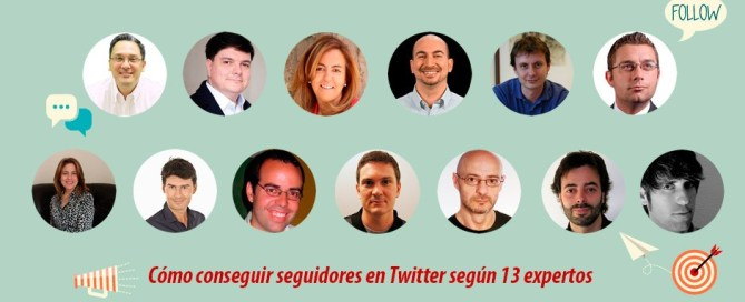 Cómo conseguir seguidores en Twitter según 13 expertos