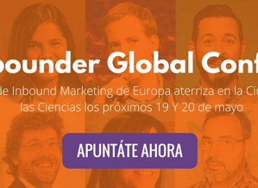 The Inbounder Global conference, el mayor evento de Inbound Marketing de Europa llega a Valencia