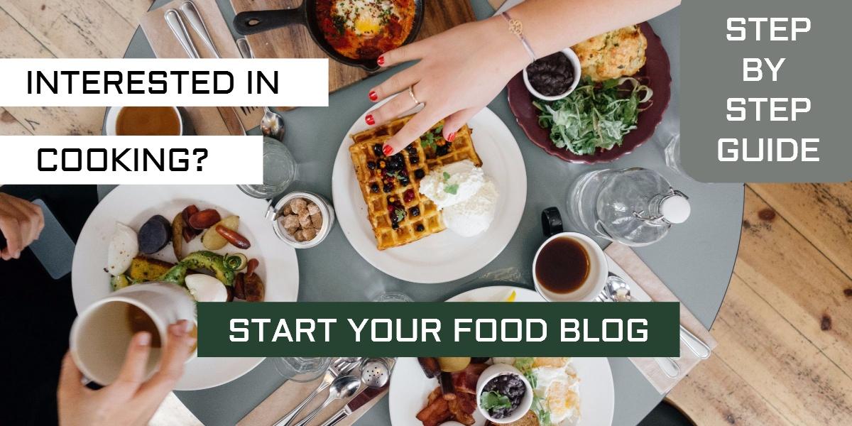 Start Food Blog and make money