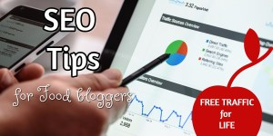 Seo tips for food blogging to get free traffic