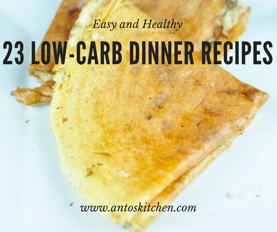 23 Low-carb dinner recipes
