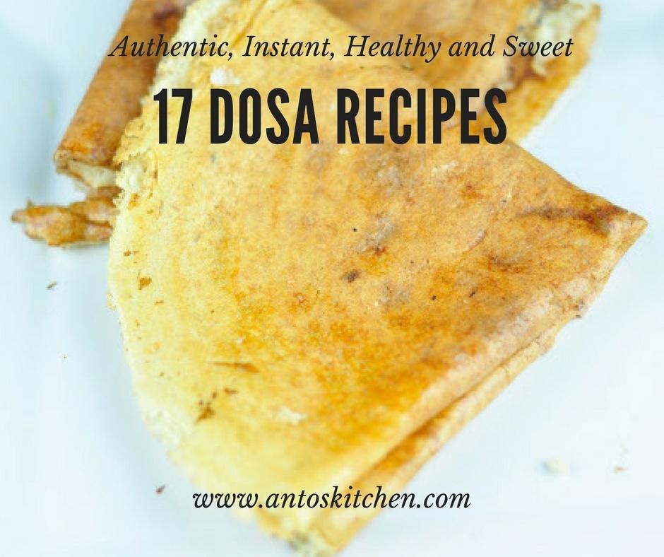 17 dosa recipes
