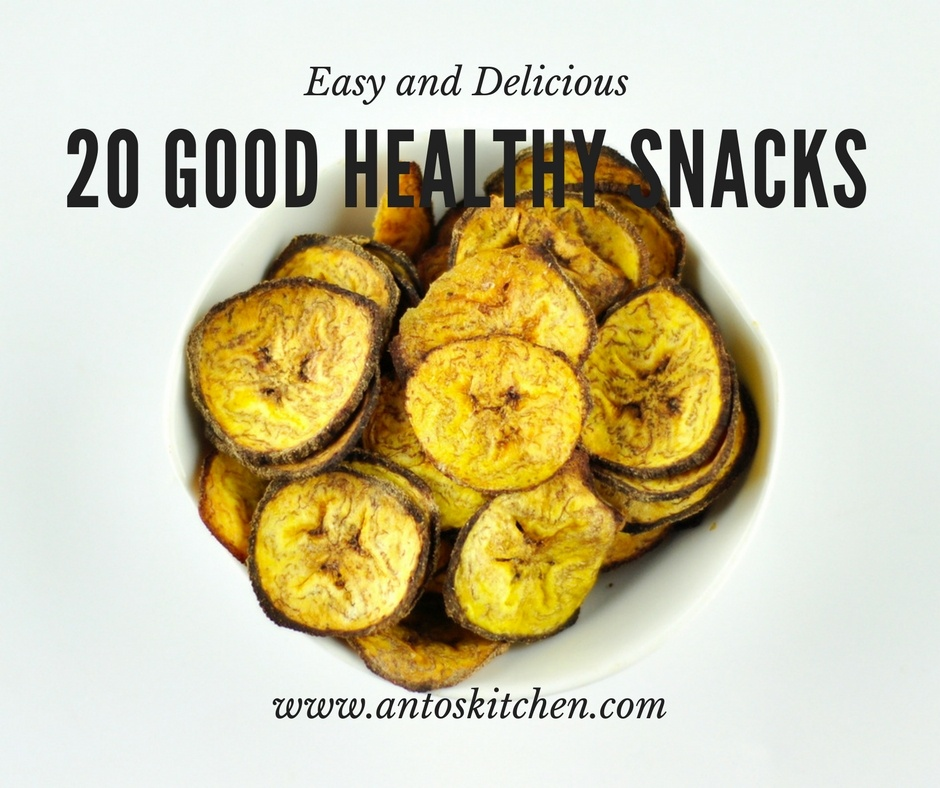 20 Good Healthy Snacks