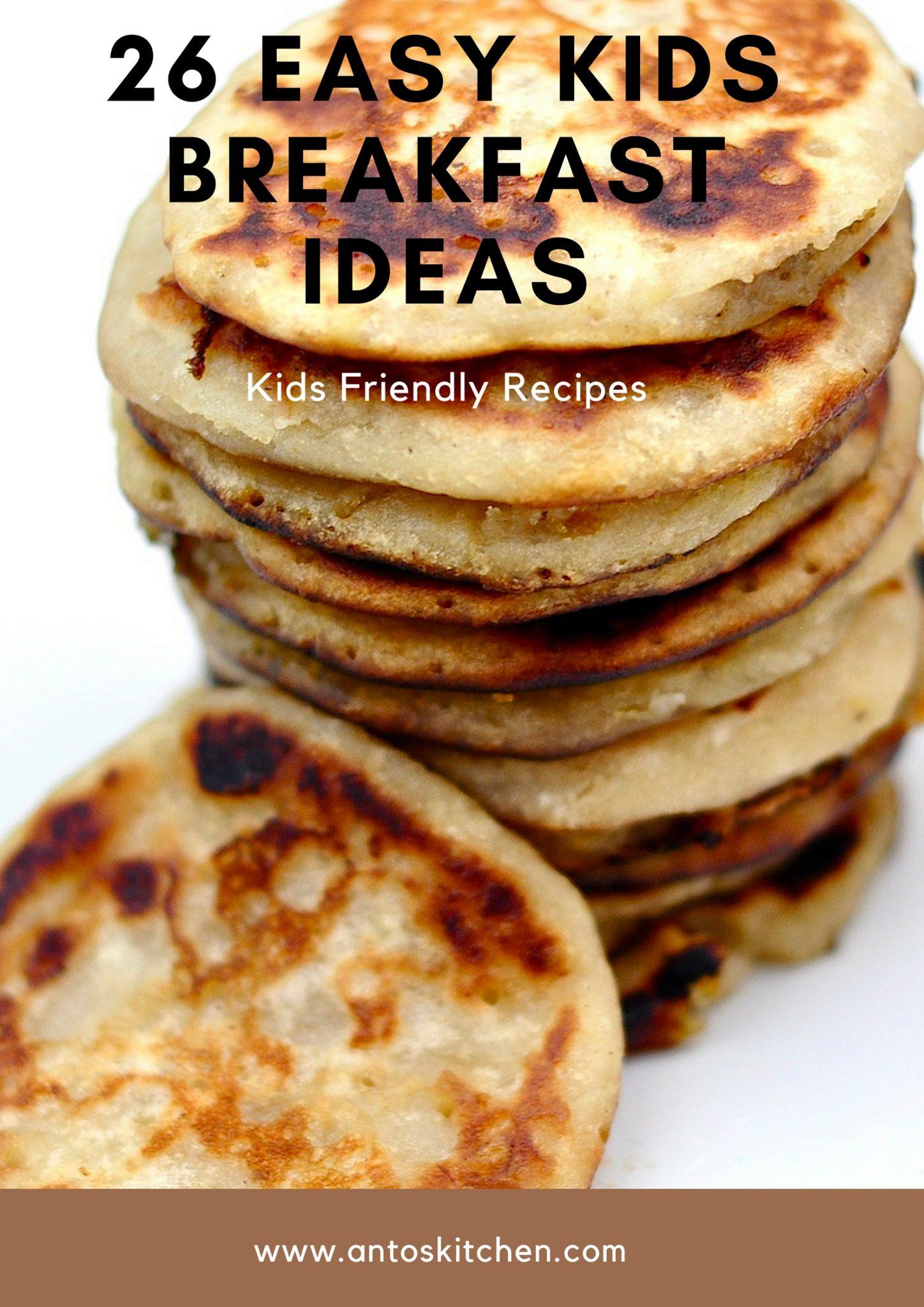 26 Easy kids breakfast ideas