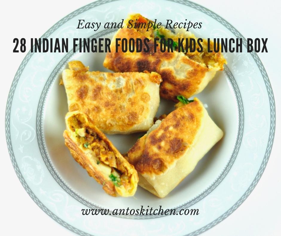 28 Indian Finger Food For Kids