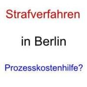 Strafverfahren in Berlin - Prozesskostenhilfe - Anwalt