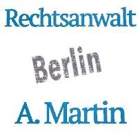 Rechtsanwalt A. Martin in Berlin
