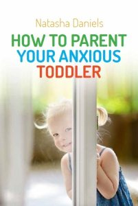 A must read toddler parenting book! How to Parent your Anxious Toddler. By child therapist and toddler mental health expert.