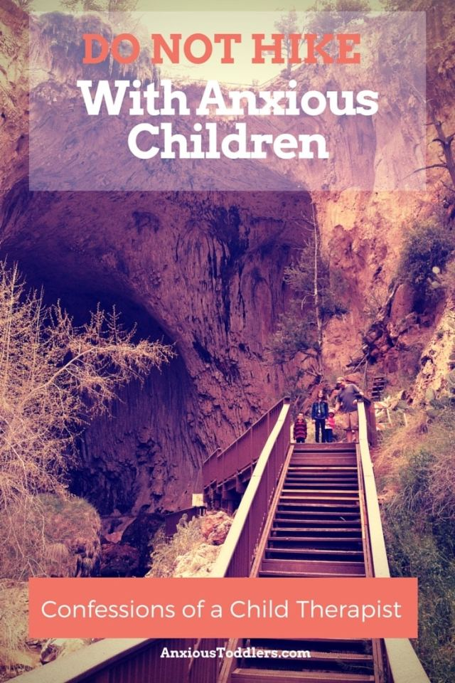 In Confessions of a child therapist - I write about my sad attempt to go hiking with my three anxious children. Do not try this at home!