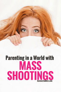 """Growing up I never heard of the expression """"mass shootings."""" Now, it seems like it is a weekly news story. How do we parent in this new world?"""
