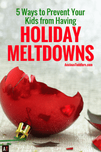 Spending the holidays with kids is fun and exciting. When kids get overloaded, however, family holidays can quickly turn. Here are 5 tips to prevent holiday meltdowns.