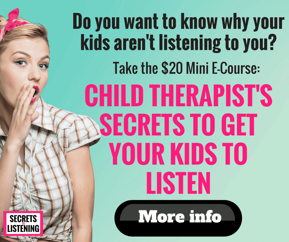 Child Therapist's Secrets to Get Your Kids to Listen