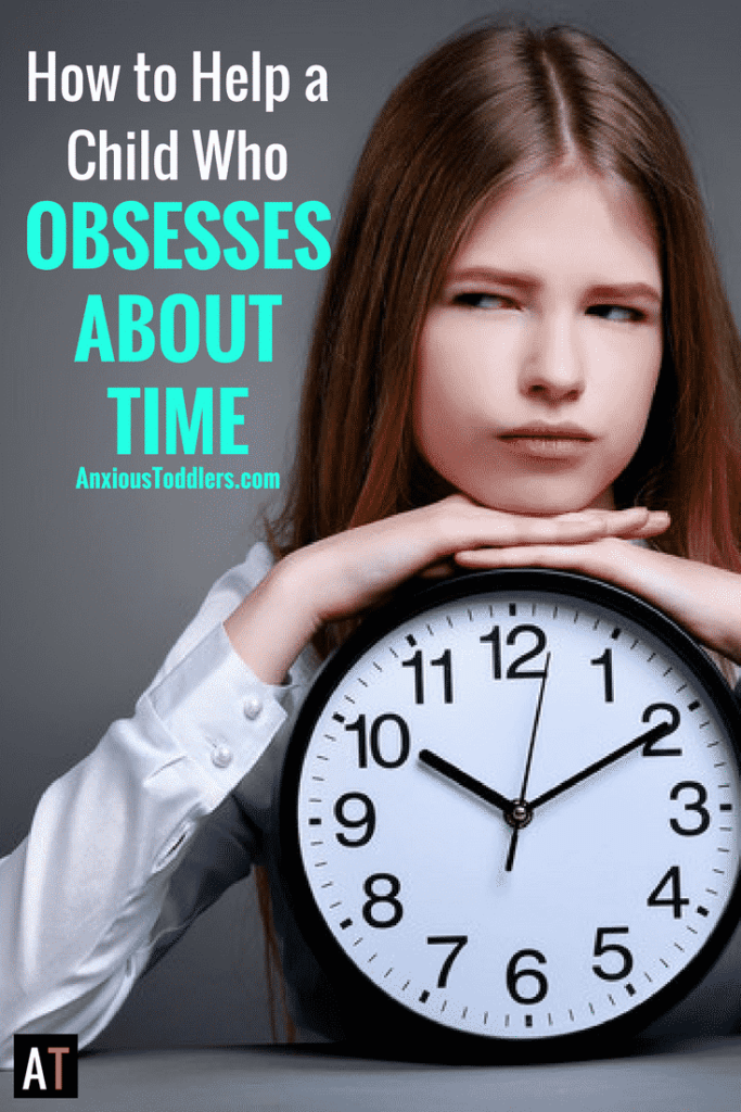 Your child is always worried about how much time they have. They are unable to relax and enjoy the moment. Here is how to help a child who obsesses about time.