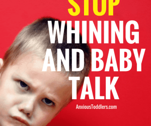 3 Ways to Stop Whining and Baby Talk Dead in Its Tracks. Wouldn't That be Nice?
