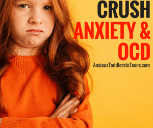 PSP 065: Motivating Kids to Crush Anxiety or OCD When They Have No Fight in Them