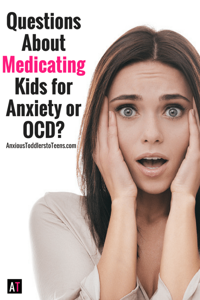 If you have questions about medicating kids for anxiety or OCD – this podcast episode is for you!