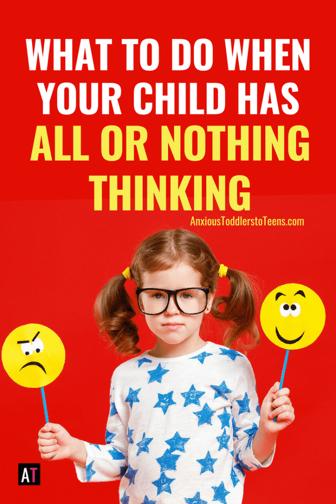 Do you have a child with all or nothing thinking? They are having the WORST day. This is the BEST day. Let me teach you how to help a child who only sees things in black and white.