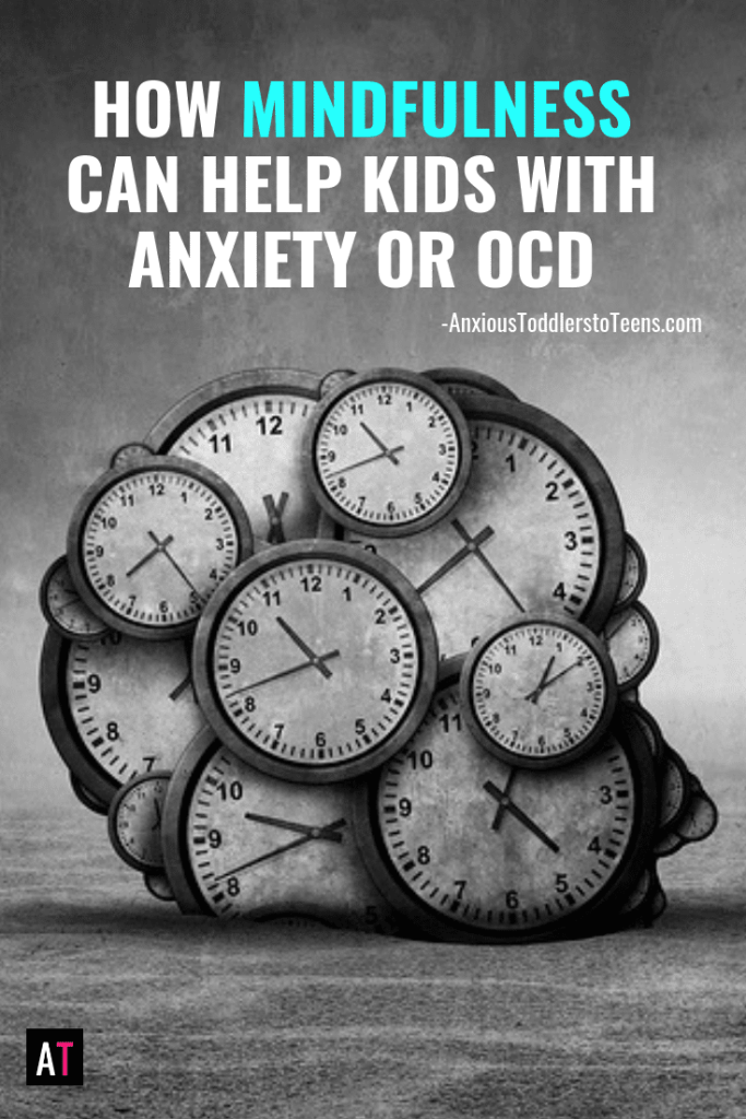 There are many ways to help kids with anxiety & OCD – and one powerful way is through mindfulness. I'll tell you how mindfulness can help with anxiety & OCD