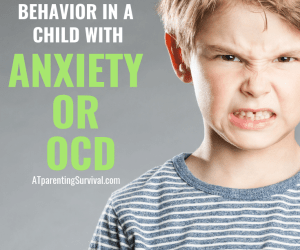 PSP 121: Handling Oppositional Behavior in a Child with OCD or Anxiety