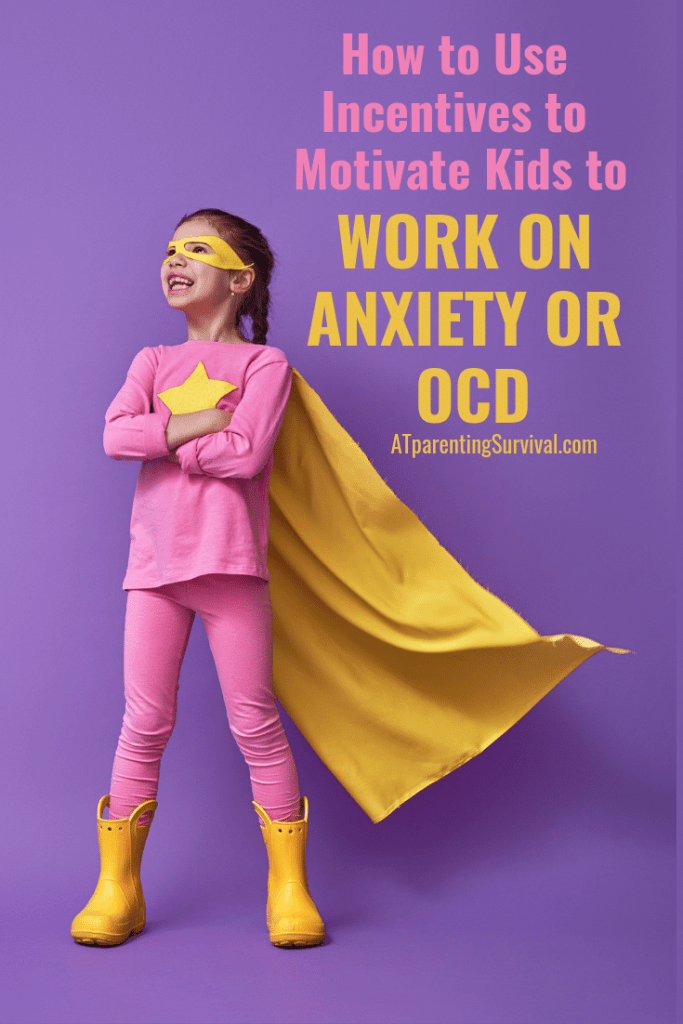 Are you struggling to get your child to work on anxiety or OCD? Learn how incentives can be a game changer in motivating kids to work on these issues!
