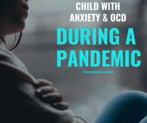 PSP 161: A Parent's Story of Raising a Child with Anxiety & OCD During a Pandemic