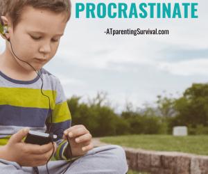 Helping Kids Who Procrastinate