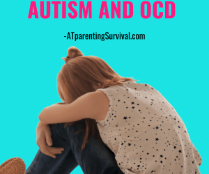 PSP 219: How to Help a Child with Both Autism and OCD