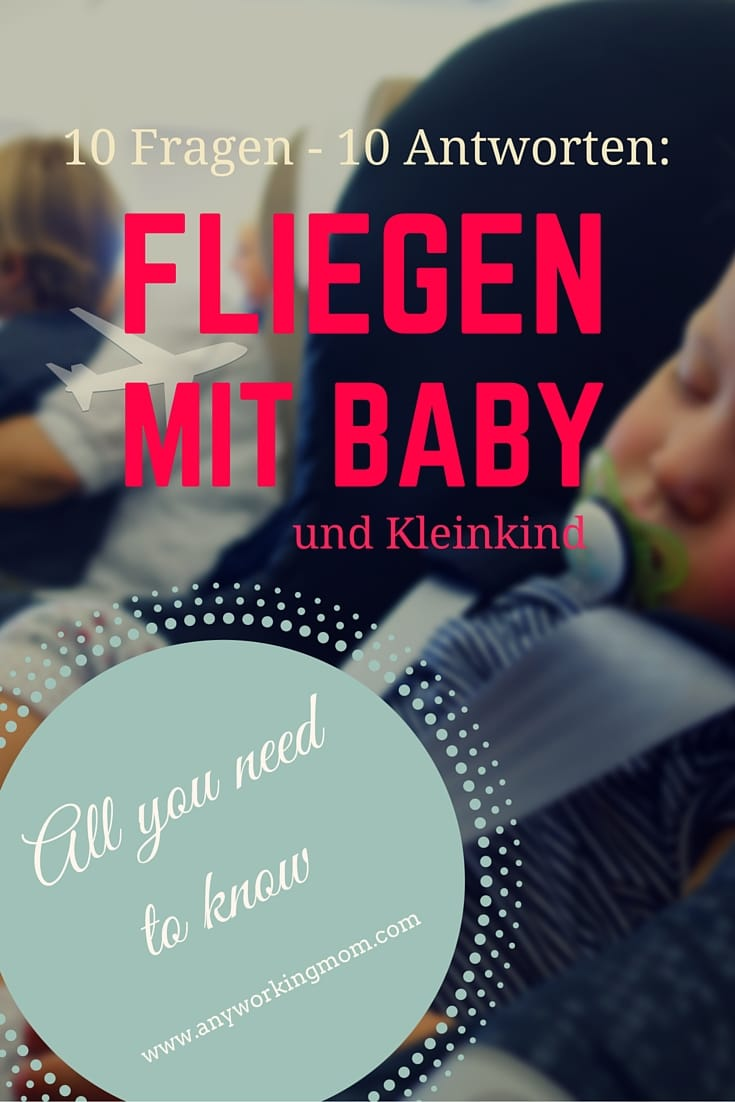 Fliegen mit baby und kleinkind all you need to know