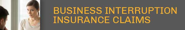 Business Interruption Insurance Claim | Anzalone Law Offices, LLC
