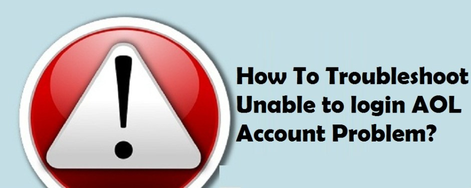 Troubleshoot Unable to login AOL Account