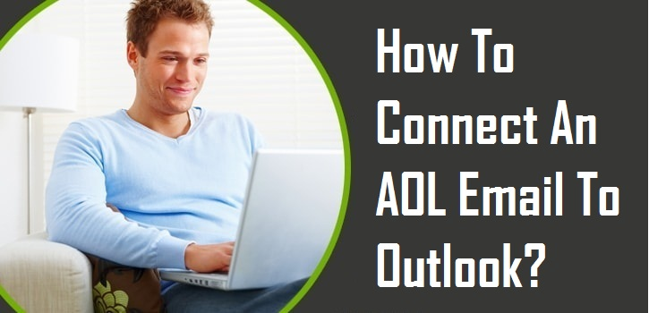 Connect An AOL Email To Outlook