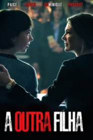 A Outra Filha – BluRay Torrent (2017) Dublado / Dual Áudio 1080p Download AVI | MKV | MP4