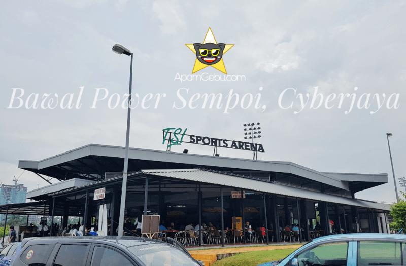 BAWAL POWER SEMPOI, CYBERJAYA