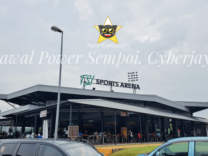 [UPDATED] BAWAL POWER SEMPOI, CYBERJAYA