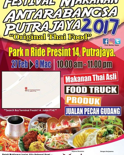 FESTIVAL MAKANAN ANTARABANGSA PUTRAJAYA 2017 : ORIGINAL THAI FOOD