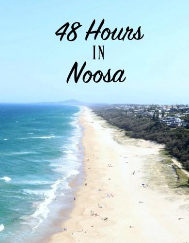 48 Hours In Noosa