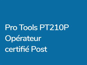 Formation Pro Tools Certification PT201P Opérateur Post Production