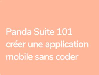 Formation Panda Suite Créer une application mobile sans coder
