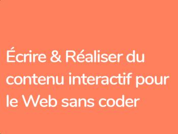 Apprendre à écrire et réaliser pour le Web sans coder avec Panda suite et Klynt