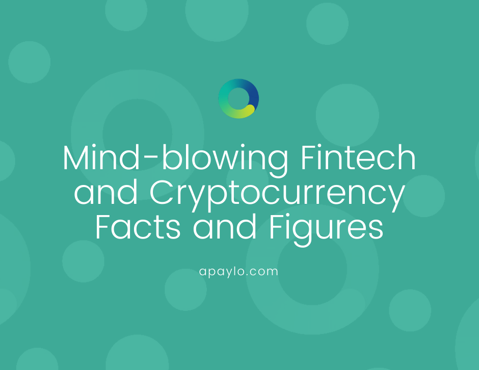 Mind-blowing Fintech and Cryptocurrency Facts and Figures
