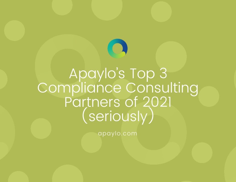 Apaylo's Top 3 Compliance Consulting Partners (seriously)