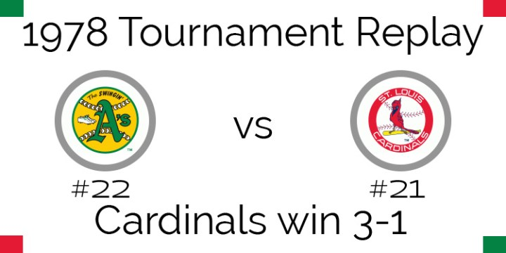 1978 Tournament Results – Cardinals beat Athletics 3 games to 1